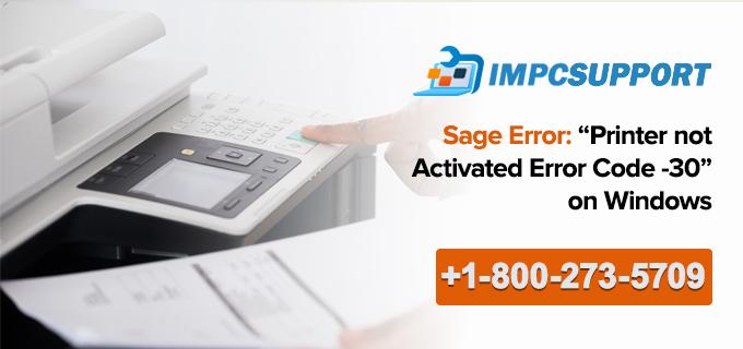 ATTACHMENT DETAILS Sage-Error-Printer-not-activated-error-code-30-on-Windows