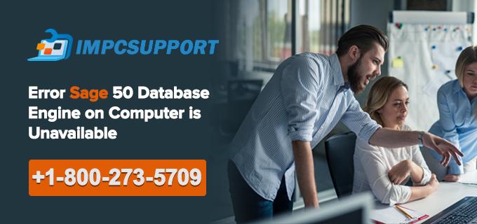 Error Sage 50 Database Engine on Computer is Unavailable