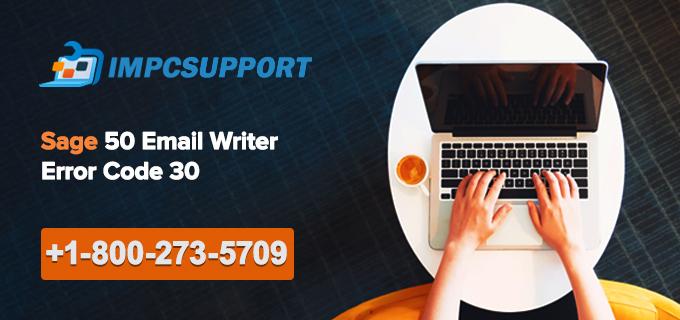 Sage 50 Email Writer Error Code 30