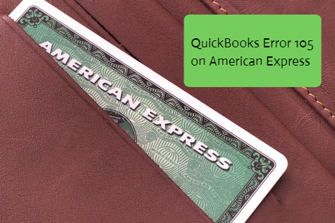 QuickBooks Error 105 on American Express